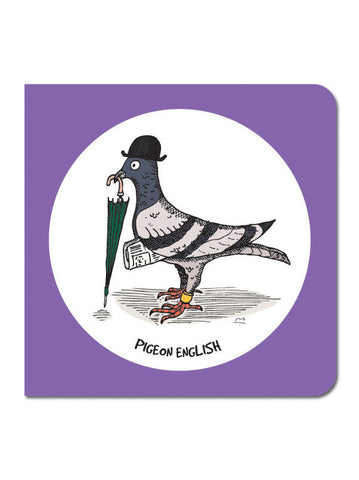 Pigeon English Greeting Card