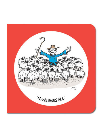 I love Ewes all Greeting Card