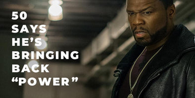 "50 Cent is Bringing Back ""Power!"""