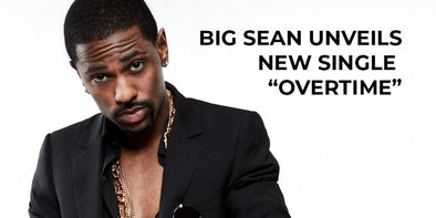 "Big Sean Unveils New Single ""Overtime"""