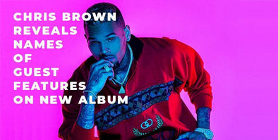 Chris Brown Reveals Star-Studded List of Guest Features