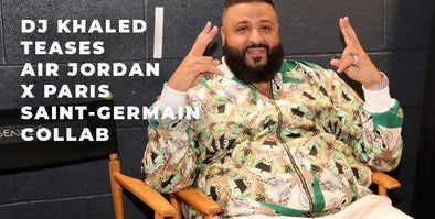 DJ Khaled Teases Air Jordan x Paris Saint-Germain Collab!