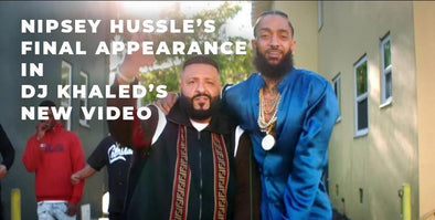 "Nipsey Hussle's Final Appearance in DJ Khaled's ""Higher"" Music Video"