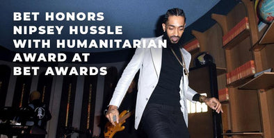 Nipsey Hussle To Be Honored With Humanitarian Award at 2019 BET Awards