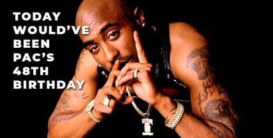 Tupac Would've Been 48 Years Old Today!