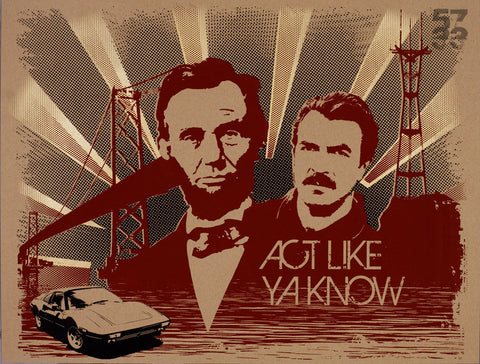 "Lincoln-Selleck ""Act Like Ya Know"""