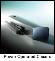 Power Operated Closers