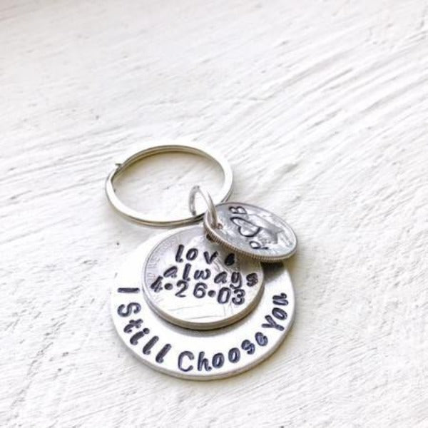 Hand Stamped Trinkets Keychain I Still Choose You Personalized 15th Anniversary Gift For Couples