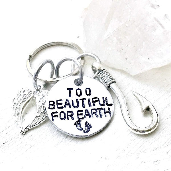 Hand Stamped Trinkets Keychain Miscarriage Gifts - Too Beautiful For Earth