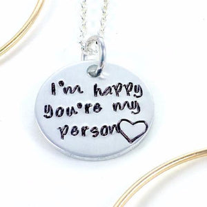 Hand Stamped Trinkets Necklace Valentines Day Necklace, Youre my Person