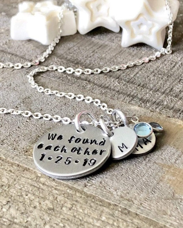 Hand Stamped Trinkets Necklace We Found Each Other Personalized Birthmother Adoption Gift