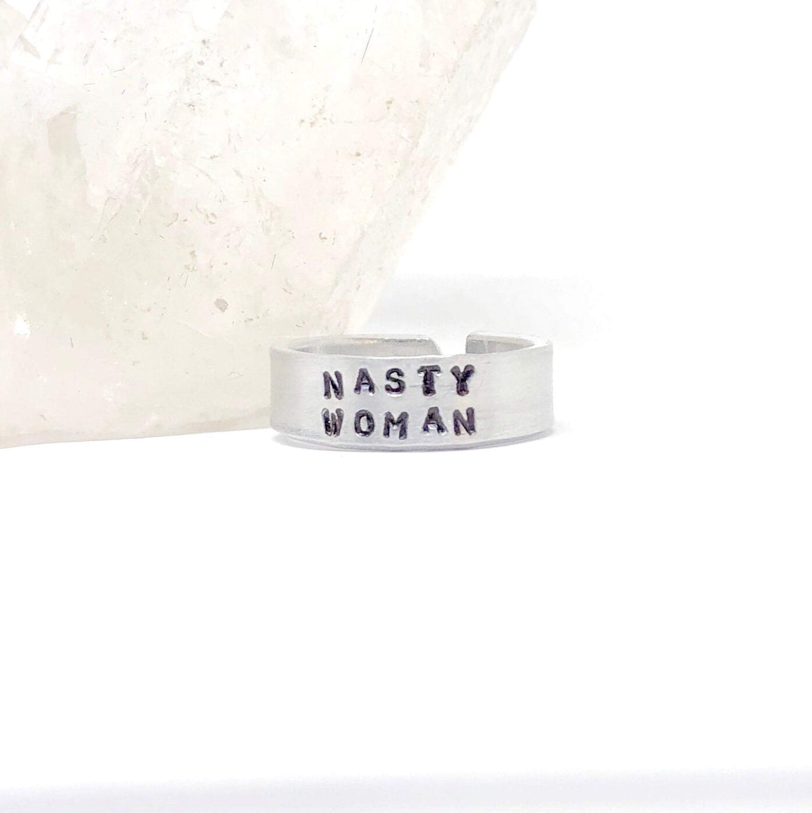 Hand Stamped Trinkets Rings Nasty Woman Ring - Funny Statement Adjustable Band