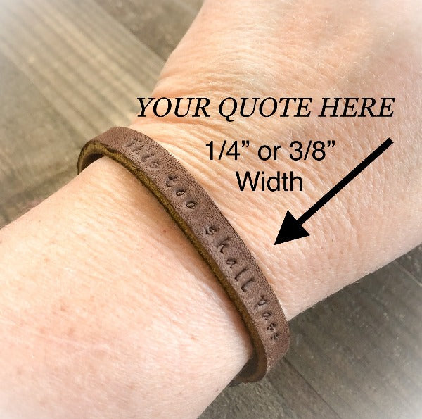Leather Bracelet with Your Inspirational quotes