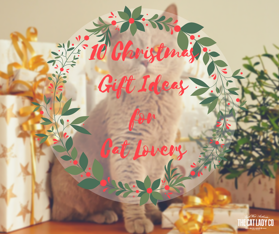 10 Christmas Gift Ideas for Cat Lovers