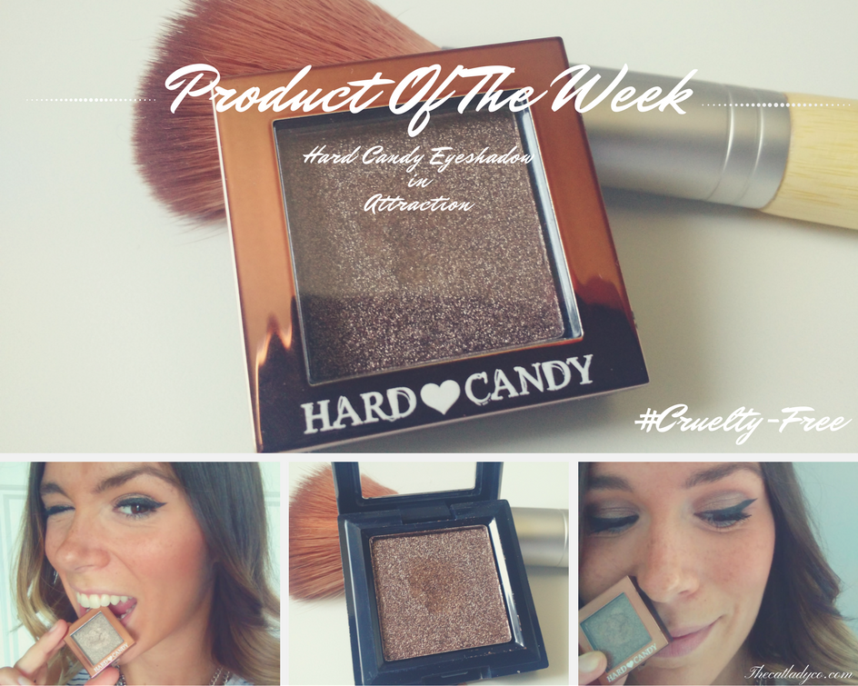 Cruelty-Free Product Of The Week | Hard Candy Eyeshadow