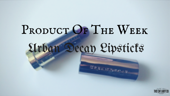 Cruelty-Free Product Of The Week | Urban Decay Lipsticks