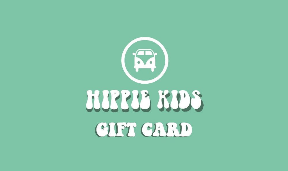 HIPPIE KIDS GIFT CARD - Hippie Kids