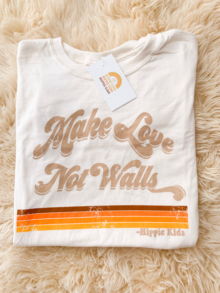 Make love not walls natural tee - Hippie Kids