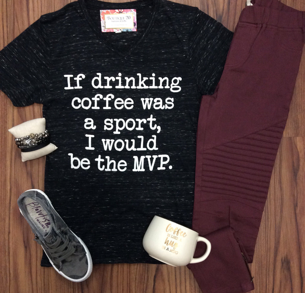 If Drinking Coffee Was A Sport Graphic Tee - FINAL SALE CLEARANCE