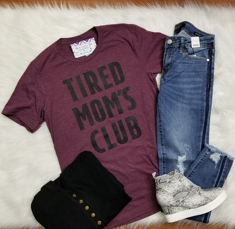 Tired Mom's Club Graphic Tee