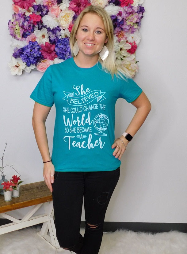 She Became A Teacher Graphic Tee