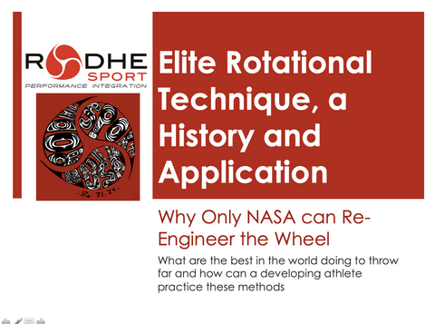Lecture - Elite Rotational Technique, A History and Application