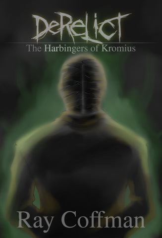 Derelict: The Harbingers of Kromius: Digital Copy