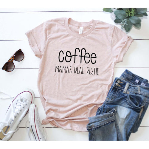 MAMA'S REAL BESTIE - COFFEE