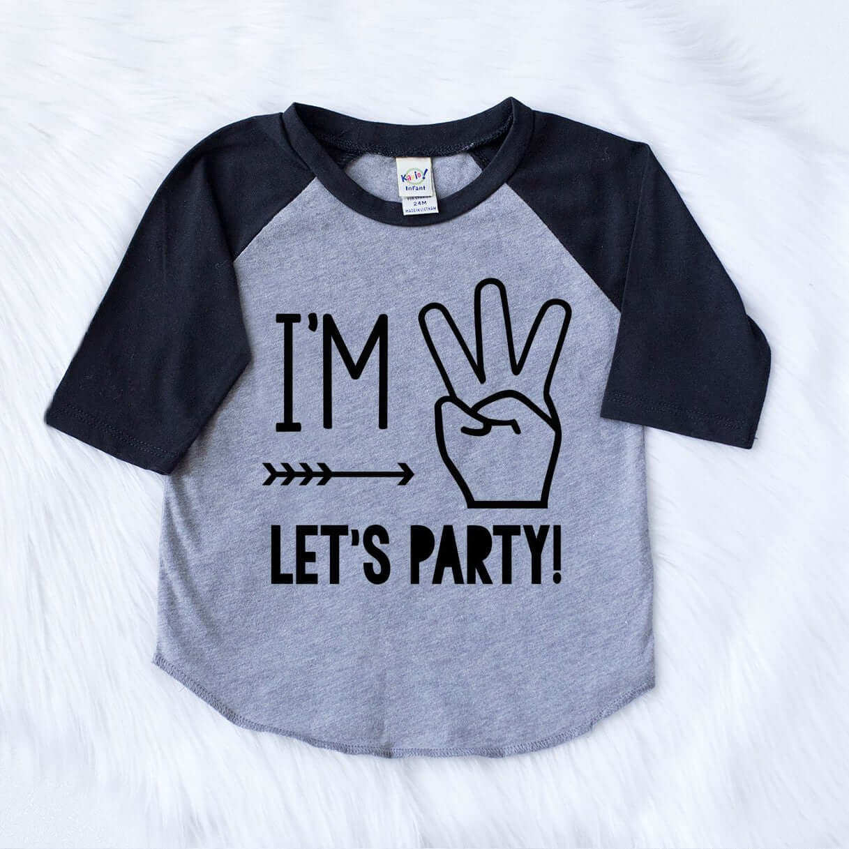 I'M THREE LETS PARTY
