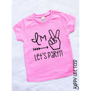 I'M TWO LETS PARTY