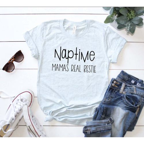 MAMA'S REAL BESTIE - NAPTIME
