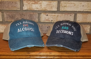 I'll Bring The...Distressed Trucker Hat