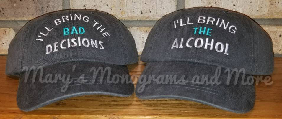 Free Shipping, I'll bring the alcohol, bad decisions, bail money, girls trip, night out, bff bachelorette custom party drinking baseball hat