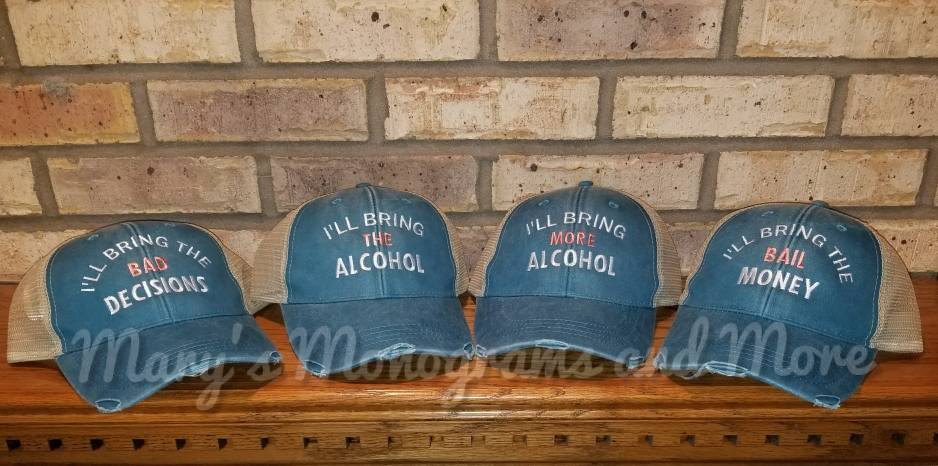 Free Shipping, I'll bring the alcohol, bad decisions, bail money, girls trip, night out, bachelorette, party custom trucker hat set