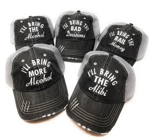 I'll Bring The Bad Decisions, Alcohol, Bail Money, Hats, Girls Trip, Party, Bachelorette, Drinking, BFF, Trucker Caps