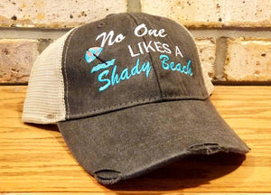 Beach Vacation Hat - No One Likes A Shady Beach, I'll Bring The Alcohol and Bad Decisions, Party, Girls Trip, Summer, BFF, Drinking, Cap