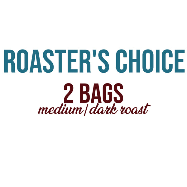 Atlin Mountain coffee roasters. Roaster's pick subscription.2 bags medium / dark roast