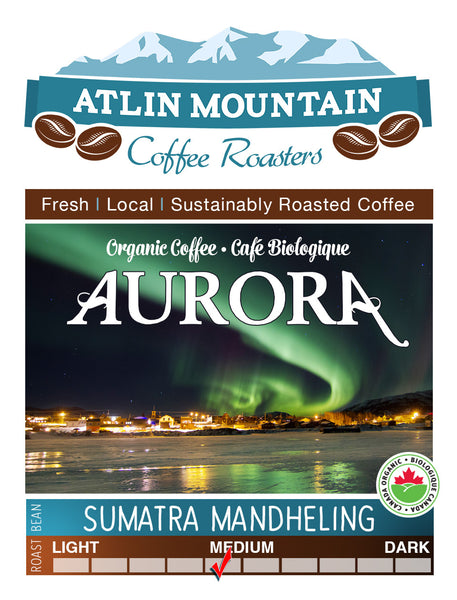 Sumatra Mandheling Medium Roast - Atlin Mountain coffee Roasters