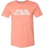 Special Girl. Real Good.