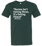 Racism Isn't Getting Worse It's getting filmed - Will Smith