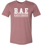 B.A.E. Black And Educated