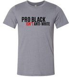 Pro Black Isn't anti-white