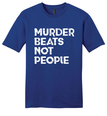 Murder Beats Not People