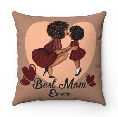 Best Mom Ever - Faux Suede Square Pillow