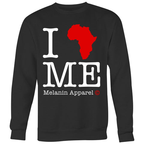 I Love Me Sweatshirt - Melanin Apparel