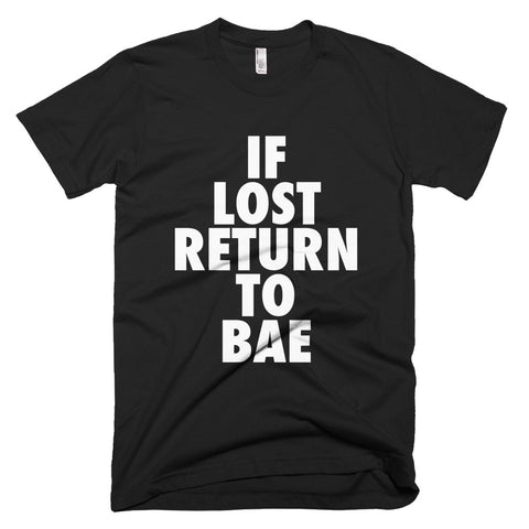 If Lost Return To Bae - Melanin Apparel