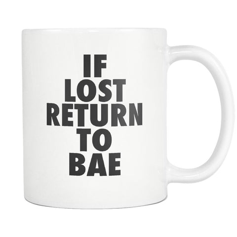 If Lost Return to Bae Mug - Melanin Apparel