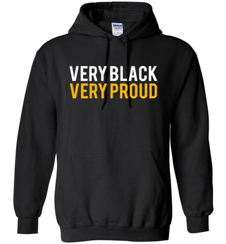 Very Black Very Proud - Melanin Apparel