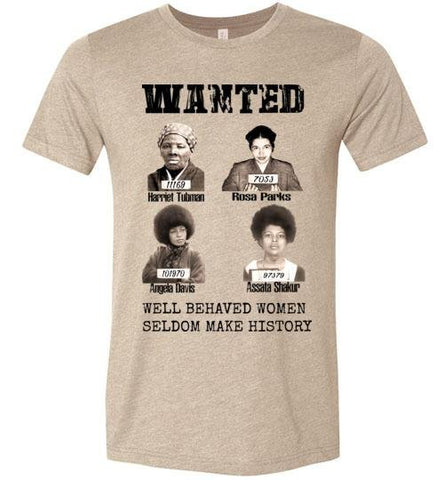 Well Behaved Women - Melanin Apparel