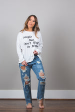 Single But DON'T Want to Mingle T-Shirt